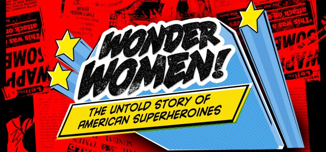 Editor's Letter: The History of American Superheroines