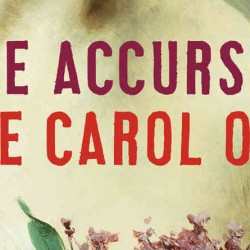REVIEW: The Accursed by Joyce Carol Oates