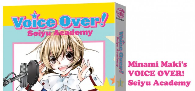 REVIEW: Voice Over! Seiyu Academy Vol. 1