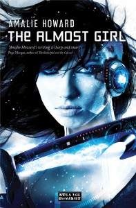 The Almost Girl Amalie Howard
