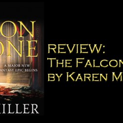 REVIEW: The Falcon Throne by Karen Miller
