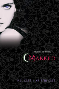 Marked, Book 1 in The House of Night by P. C. Cast and Kristin Cast