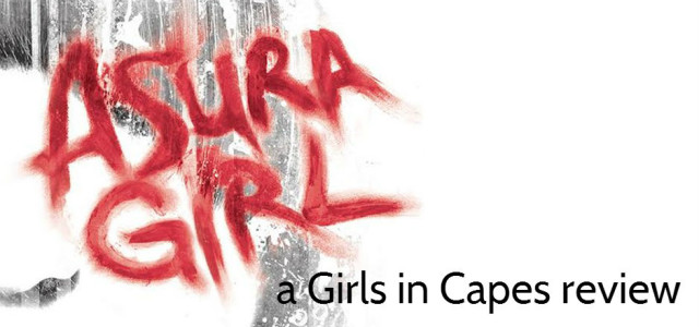 REVIEW: Asura Girl by Otaro Maijo