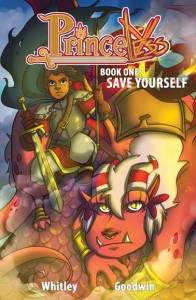 Trade Paperback cover of Princeless Volume 1 by Jeremy Whitley and M. Goodwin published by Action Comics