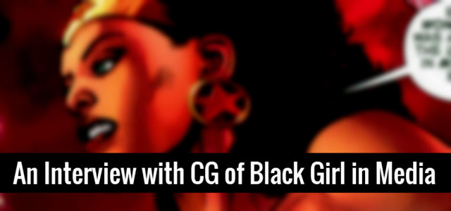 Blogger Spotlight: CG of Black Girl in Media