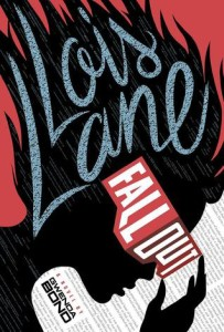 Cover of LOIS LANE: FALLOUT by Gwenda Bond book review