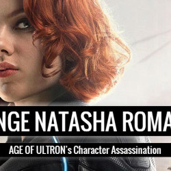 Avenge Natasha Romanoff: AGE OF ULTRON's Character 'Assassination'