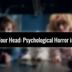 The Monsters in Your Head: Psychological Horror in THE BABADOOK