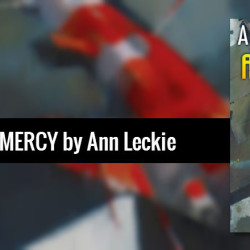 REVIEW: Ancillary Mercy by Ann Leckie