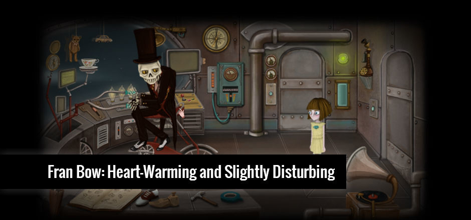REVIEW: Fran Bow – Heart-Warming and Slightly Disturbing
