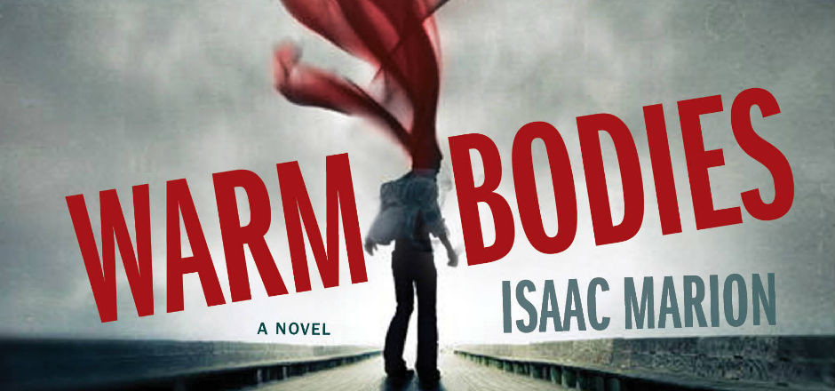 Book Club: WARM BODIES by Isaac Marion