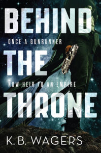 BEHIND THE THRONE by K.B. Wagers US paperback cover Orbit Books