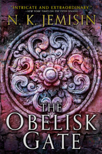 The Obelisk Gate by N.K. Jemisin Orbit Books US August 2016