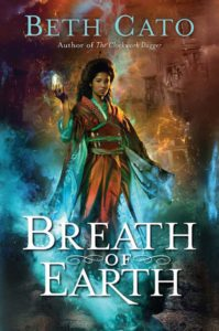 Breath of Eart by Beth Cato August 2016 Harper Voyager cover