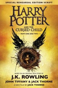 Harry Potter and the Cursed Child J.K. Rowling and Jack Thorne