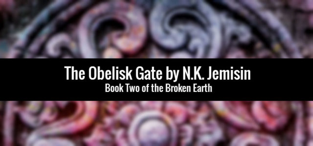 REVIEW: The Obelisk Gate by N.K. Jemisin
