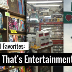 Local Favorites: That's Entertainment