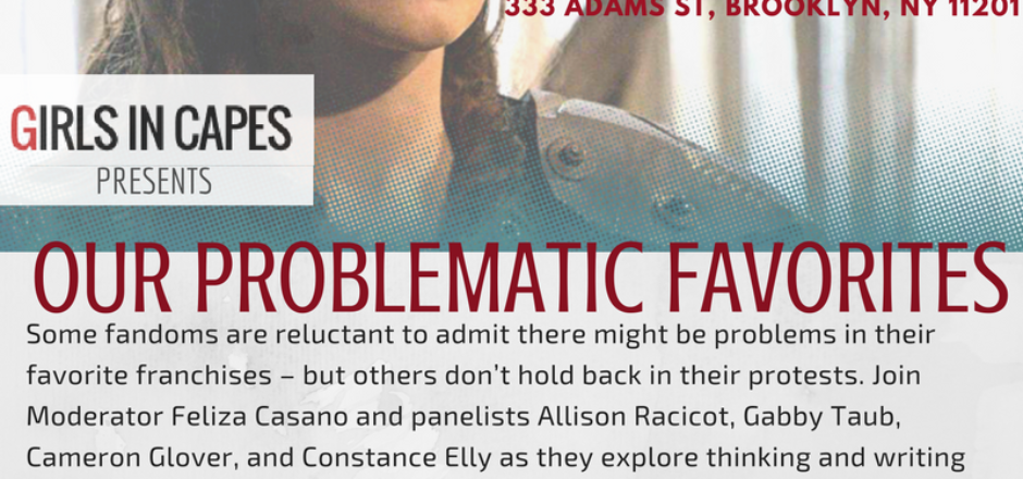 """Join us for """"Our Problematic Favorites"""" at Flame Con 2016!"""
