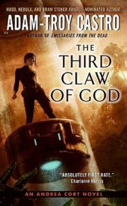 The Third Claw of God Adam-Troy Castro Andrea Cort series