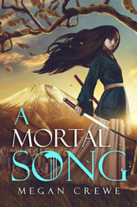 A Mortal Song cover Megan Crewe