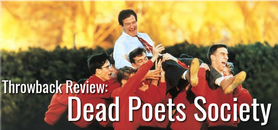 Throwback Review: Dead Poets Society