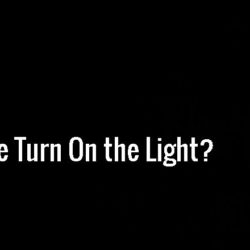 How Do We Turn on the Light?