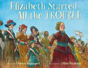 book holiday gift guide 2016 Elizabeth Started All the Trouble Elizabeth Cady Stanton