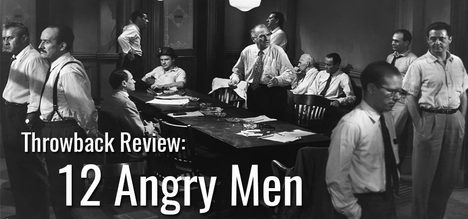 Throwback Review: 12 Angry Men