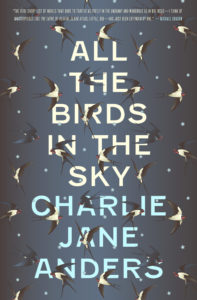 All the Birds in the Sky hardcover Tor Books Charlie Jane Anders