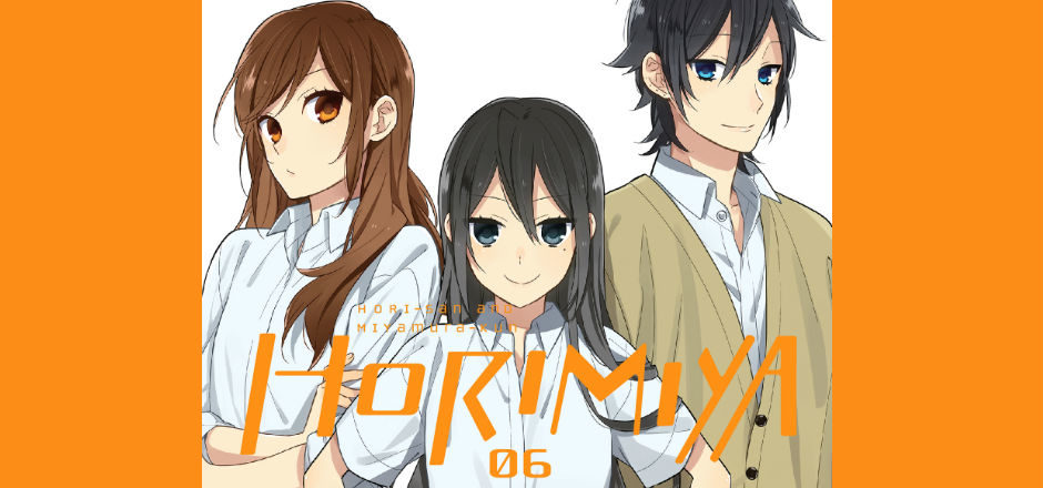 REVIEW: Horimiya, Vol. 6