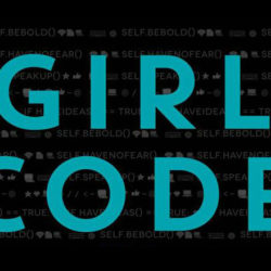 GIRL CODE Shows Women How to Get it Done in Coding and STEM