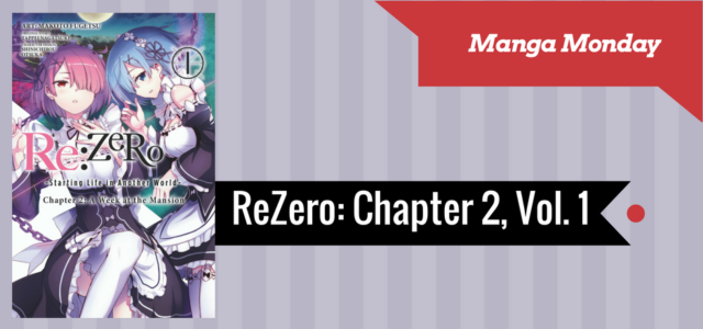 REVIEW: REZero Chapter 2, Vol. 1