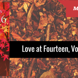 REVIEW: Love at Fourteen, Vol. 6