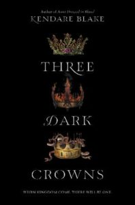 Paperback cover of Three Dark Crowns by Kendare Blake HarperTeen