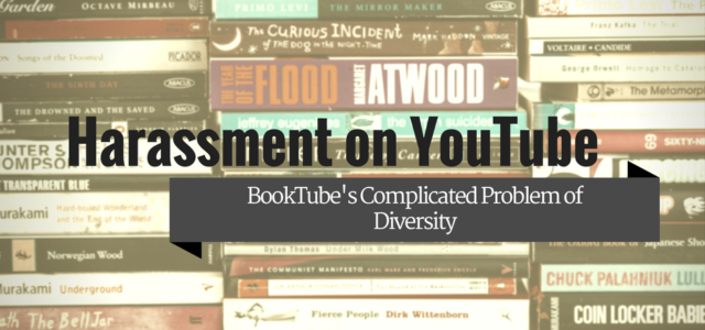 Harassment on YouTube: Diversity Issues on BookTube
