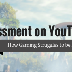 Harassment on YouTube: How Gaming Struggles to be Inclusive