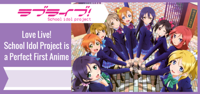 Love Live!: The Perfect First Anime