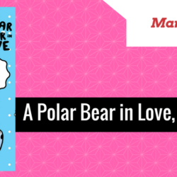 REVIEW: A Polar Bear in Love, Vol.1